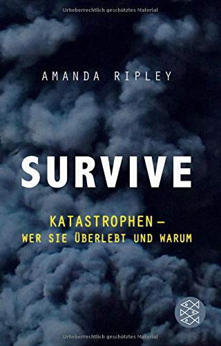 Notfall-Management | Survive Katastrophen Buch von Amanda Ripley