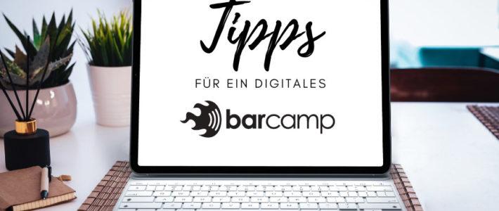 Tipps für ein digitales BarCamp