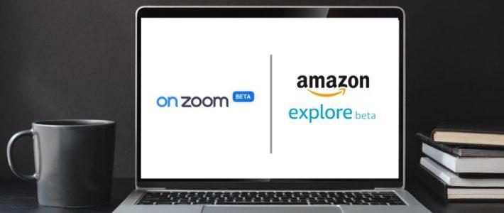 OnZoom und Amazon Explore als Event-Plattform